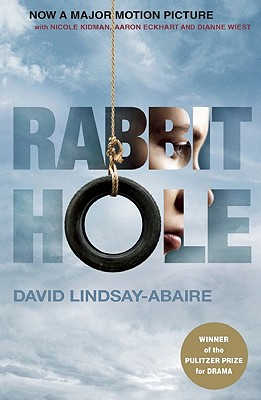 Rabbit Hole By Lindsay-Abaire, David